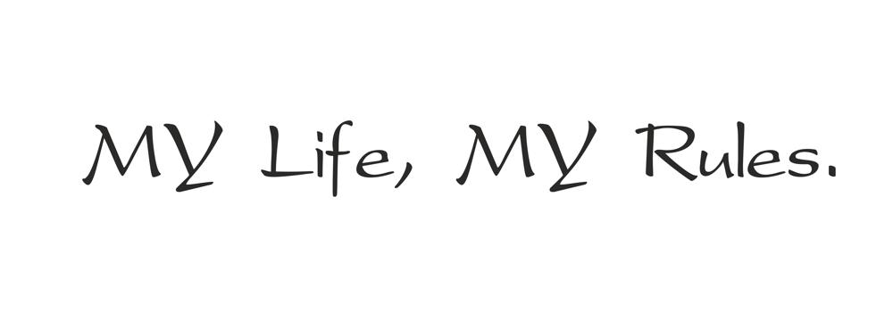 My Life My Rules Quotes Free CDR Vectors Art