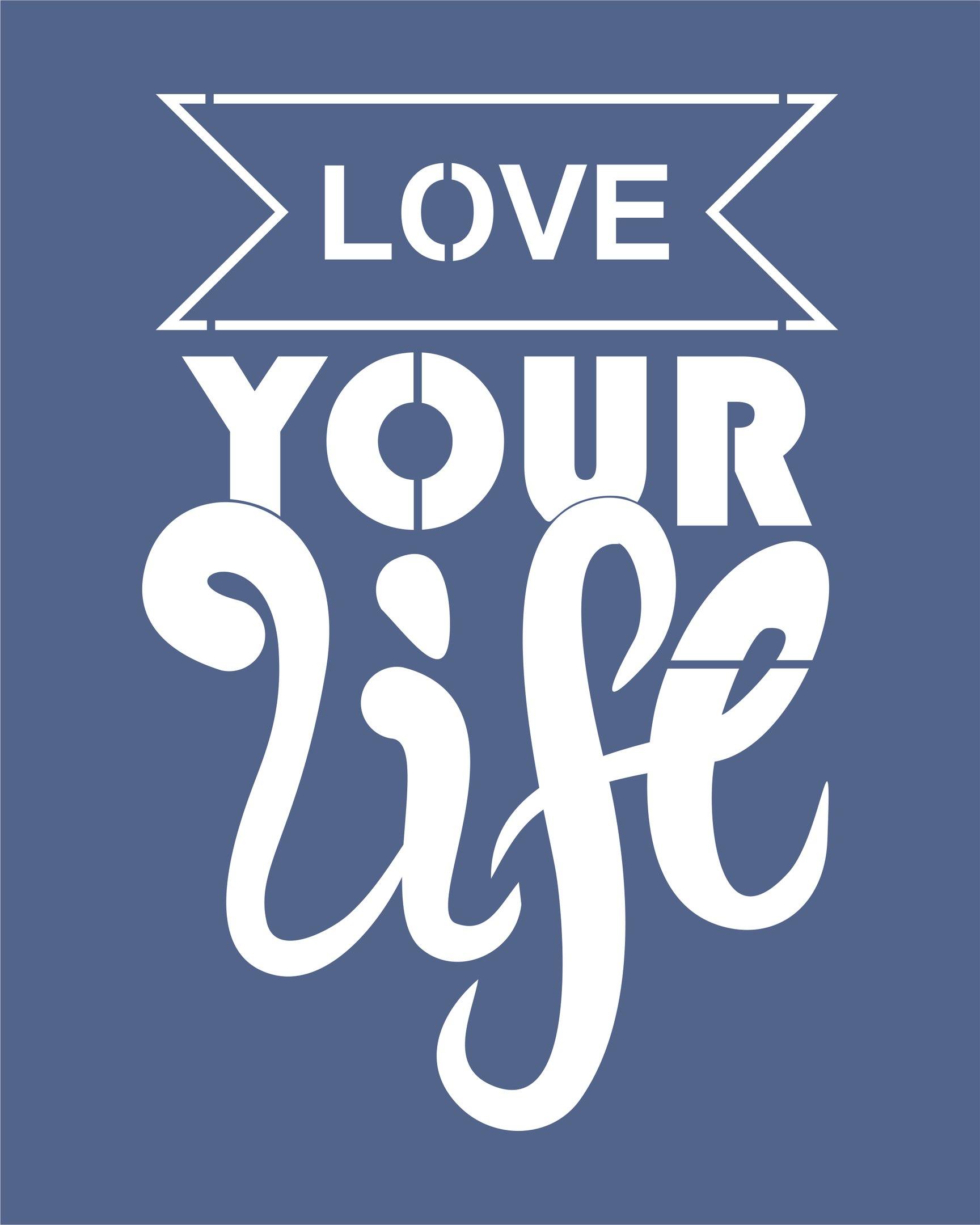 Love Your Life Free CDR Vectors Art
