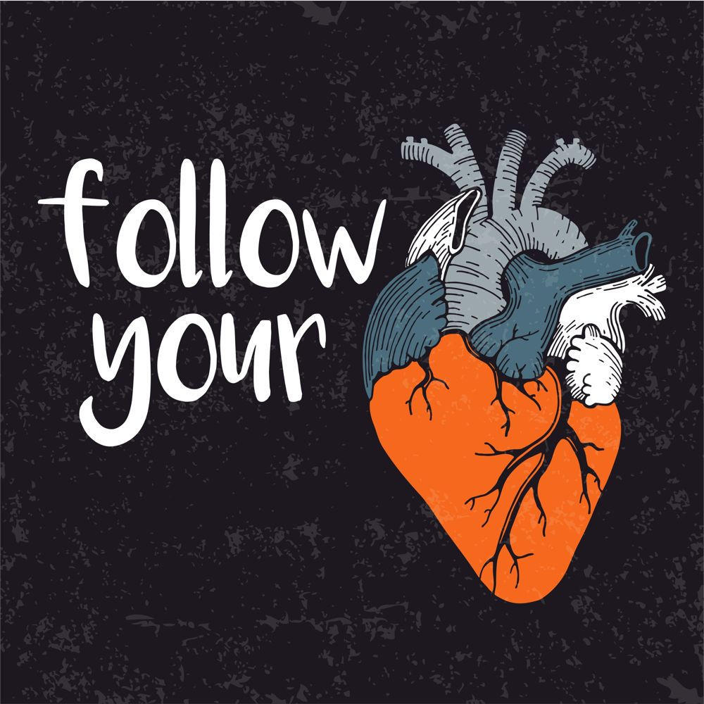 Follow Your Heart Print Free CDR Vectors Art