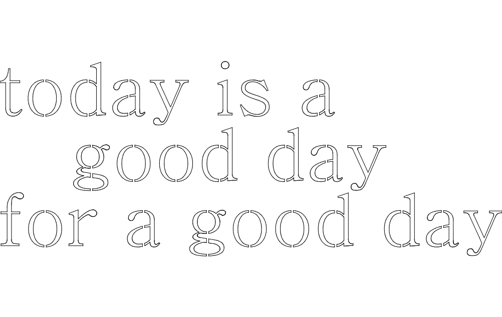 For A Good Day Sign Free DXF File