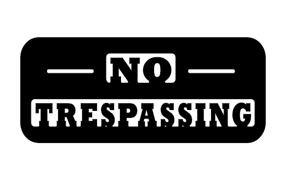 No Trespassing Free DXF File