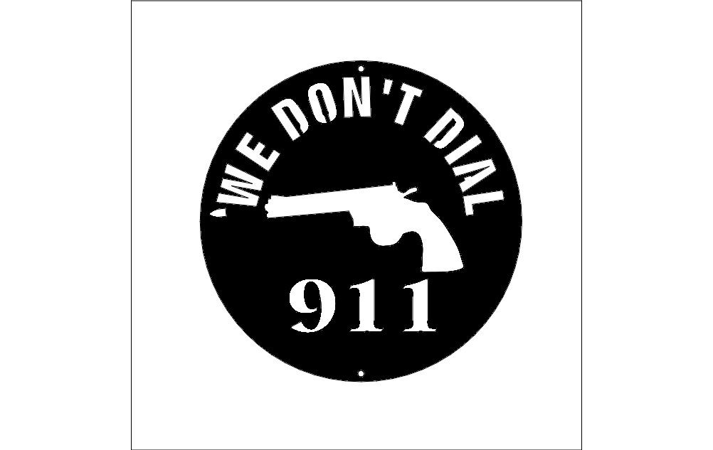 We Dont Dial 911 Free DXF File