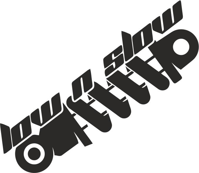 Low n Slow Sticker Free CDR Vectors Art