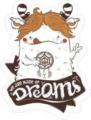 Made Of Dreams Sticker Free CDR Vectors Art