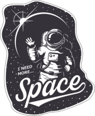 I Need More Space Sticker Free CDR Vectors Art