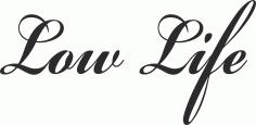 Low Life Jdm Free CDR Vectors Art