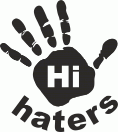 Hi Haters Decal File Free CDR Vectors Art