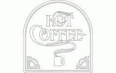 Hot Coffee Free DXF File