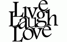 Live Love Laugh Art Free DXF File