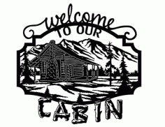 Welcome To Our Cabin Free DXF File