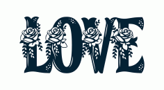 Floral Love Sign Laser Cut Free DXF File