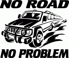 No Road No Problem Car Free CDR Vectors Art